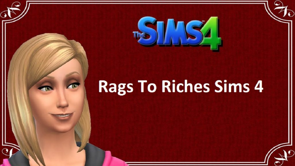 Sims 4 Rags To Riches | Rules | Challenge Updated